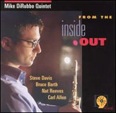 Mike DiRubbo Quintet: From the Inside Out