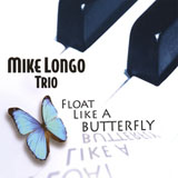 Float Like A Butterfly by Mike Longo