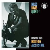 Miles Davis: Miles Davis: Live at the 1963 Monterey Jazz Festival