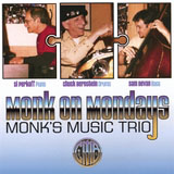Monk's Music Trio: Monk On Mondays