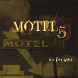 "Read ""Motel 5: As For You"" reviewed by Jason West"