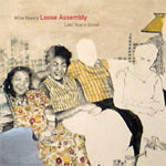 Mike Reed's Loose Assembly: Last Year's Ghost