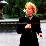The Maria Schneider Orchestra: Allegresse