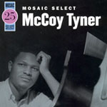 McCoy Tyner: Mosaic Select 25