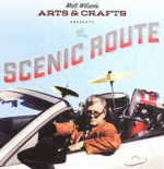 Matt Wilson's Arts & Crafts: The Scenic Route