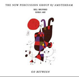 The New Percussion Group of Amsterdam: Go Between