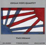 Odean Pope Quartet: Two Dreams