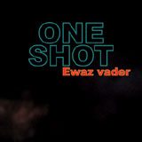 One Shot: Ewaz Vader
