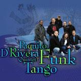 Funk Tango by Paquito D'Rivera