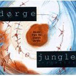 Pierre Dorge & New Jungle Orchestra: Music From The Danish Jungle