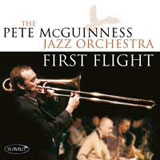 Pete McGuinness Jazz Orchestra: First Flight