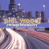 Phil Woods / DePaul University Jazz Ensemble: Swingchronicity