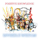 Album Invisible Wisdom by Positive Knowledge