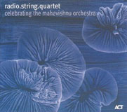 Album Celebrating The Mahavishnu Orchestra by Radio.string.quartet