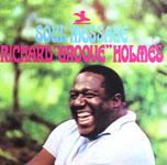 "Richard ""Groove"" Holmes: Soul Message"