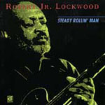 Robert Jr. Lockwood: Steady Rollin' Man