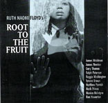 Album Root to the Fruit by Ruth Naomi Floyd