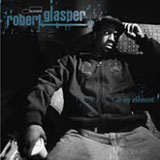 Album In My Element by Robert Glasper