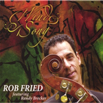 Rob Fried: Wind Song