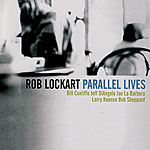 Album Parallel Lives by Rob Lockart