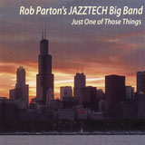 Rob Parton's JAZZTECH Big Band: Just One of Those Things