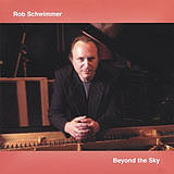 Rob Schwimmer: Beyond The Sky