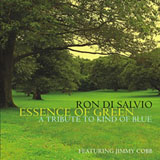 Ron Di Salvio: Essence of Green
