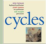 Ron Thomas/John Swana/Joe Mullen: Cycles