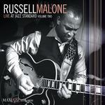 Russell Malone: Live at The Jazz Standard, Volume Two