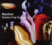 Satoko Fujii Quartet: Bacchus