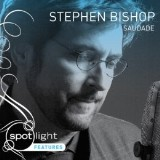 Stephen Bishop: Saudade
