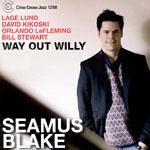 Seamus Blake: Way Out Willy