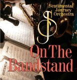 Sentimental Journey Orchestra: On the Bandstand