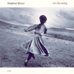 Stephan Micus: On the Wing