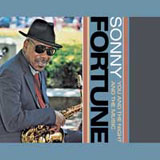 Sonny Fortune: You and the Night and the Music