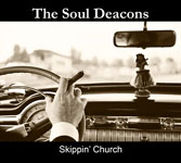 The Soul Deacons: Skippin