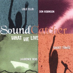 Album Soundcatcher by What We Live