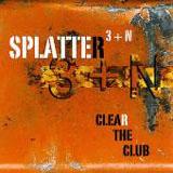Splatter 3: Clear The Club