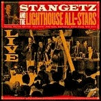 Stan Getz & The Lighthouse All Stars: Live
