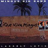 Que Viva Mingus! by