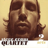 Steve Evans Quartet: 2 Sets
