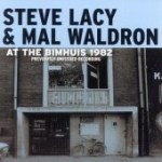 Steve Lacy & Mal Waldron: At The Bimhuis 1982
