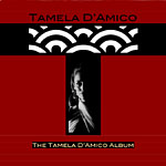 The Tamela D'Amico Album
