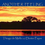 Thiago de Mello & Dexter Payne: Another Feeling