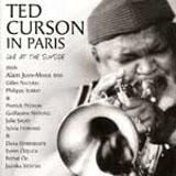 Ted Curson: In Paris: Live at the Sunside