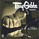Album Terry Gibbs Quartet Featuring Terry Pollard by Terry Gibbs