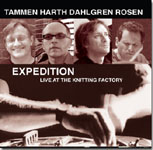 Tammen / Harth / Dahlgren / Rosen: Expedition: Live at the Knitting Factory