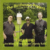 The Birdhouse Project: Free Bird