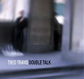 Theo Travis: Double Talk