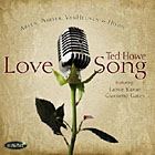 Album Love Song by Ted Howe